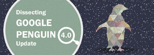Mổ xẻ Google Penguin 4.0: Tìm hiểu về bản cập nhật thuật toán mới nhất